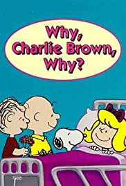 Why, Charlie Brown, Why? Poster