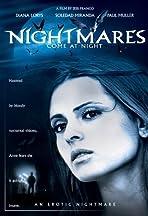 Les cauchemars naissent la nuit