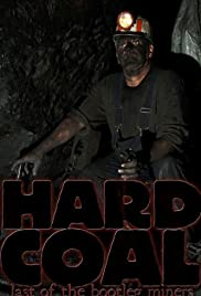 Hard Coal: Last of the Bootleg Miners Poster