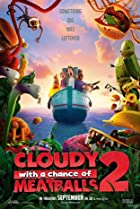 Cloudy with a Chance of Meatballs 2 (2013) Poster