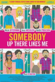Somebody Up There Likes Me(2012) Poster - Movie Forum, Cast, Reviews