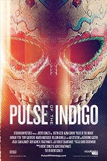 Pulse of the Indigo movie