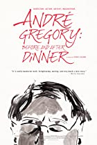 Andre Gregory: Before and After Dinner (2013) Poster