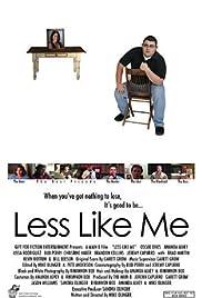 Less Like Me Poster