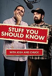 Stuff You Should Know Poster - TV Show Forum, Cast, Reviews