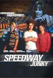 Speedway Junky(1999) Poster - Movie Forum, Cast, Reviews