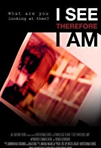 I See Therefore I Am
