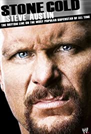 Stone Cold Steve Austin: The Bottom Line on the Most Popular Superstar of All Time Poster