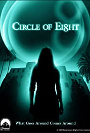 Circle of Eight(2009) Poster - Movie Forum, Cast, Reviews