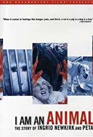 I Am an Animal: The Story of Ingrid Newkirk and PETA Poster