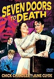 Seven Doors to Death(1944) Poster - Movie Forum, Cast, Reviews