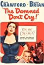 The Damned Don't Cry (1950) Poster