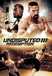 Undisputed 3: Redemption Poster