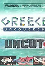 Greece Uncovered