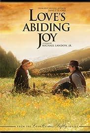 Love's Abiding Joy(2006) Poster - Movie Forum, Cast, Reviews