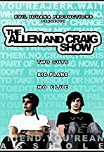 The Allen and Craig Show