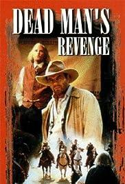 Dead Man's Revenge Poster