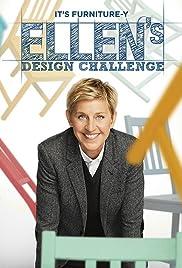 Ellen's Design Challenge Poster - TV Show Forum, Cast, Reviews