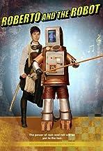 Roberto and the Robot