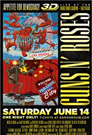 Guns N' Roses Appetite for Democracy 3D Live at Hard Rock Las Vegas (2014) Poster - Movie Forum, Cast, Reviews