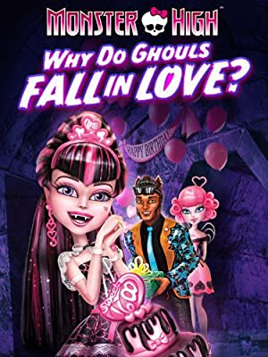 Permalink to Movie Monster High: Why Do Ghouls Fall in Love? (2012)