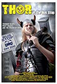 Thor at the Bus Stop Poster