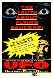 Unidentified Flying Objects: The True Story of Flying Saucers (1956) Poster - Movie Forum, Cast, Reviews