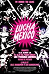 'Lucha Mexico' Review: A Big-Hearted, Small-Minded Doc About Wrestling South Of The Border