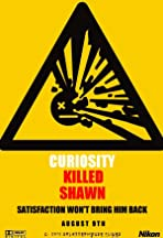 Curiosity Killed Shawn