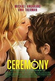 Ceremony(2010) Poster - Movie Forum, Cast, Reviews