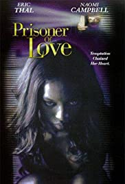 Prisoner of Love (1999) Poster - Movie Forum, Cast, Reviews