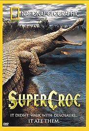 SuperCroc Poster