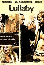 Lullaby(2008) Poster - Movie Forum, Cast, Reviews