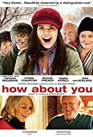 How About You...(2007) Poster - Movie Forum, Cast, Reviews