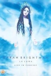 Sarah Brightman: La Luna - Live in Concert(2001) Poster - Movie Forum, Cast, Reviews