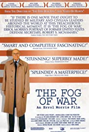 The Fog of War: Eleven Lessons from the Life of Robert S. McNamara Poster