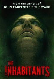 The Inhabitants(2015) Poster - Movie Forum, Cast, Reviews