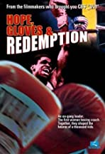 Hope, Gloves and Redemption