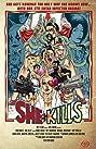 She Kills (2016) Poster