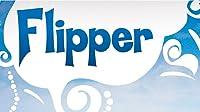 Flipper's New Friends: Part 1