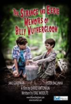 The Strange and Eerie Memoirs of Billy Wuthergloom