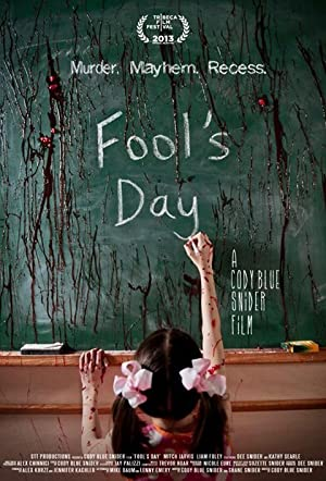 Fool's Day (2013)