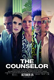 The Counselor(2013) Poster - Movie Forum, Cast, Reviews
