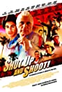 Shut Up and Shoot! (2006) Poster