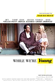 While We're Young(2014) Poster - Movie Forum, Cast, Reviews