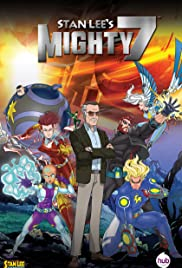 Stan Lee's Mighty 7(2014) Poster - Movie Forum, Cast, Reviews