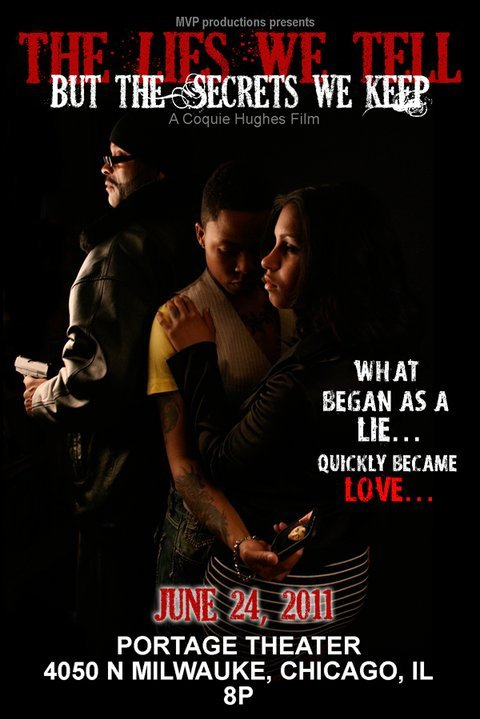 The Lies We Tell But the Secrets We Keep movie