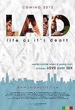 LAID: Life as It's Dealt