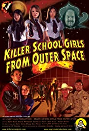 Killer School Girls from Outer Space Poster