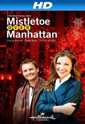 2011 Manhattan New York Trip: Mistletoe Over Manhattan (TV Movie 2011)